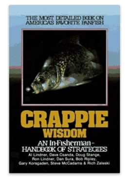 In-Fisherman Crappie Wisdom: Handbook of Strategies