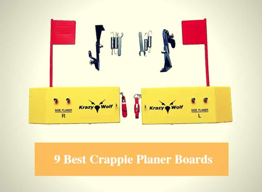 Best Planer Board for Crappie